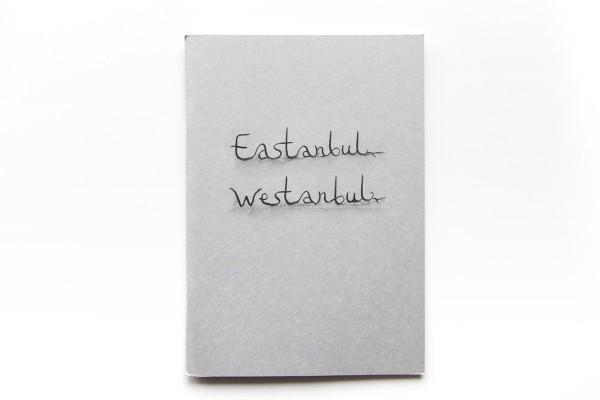 Eastanbul Westanbul